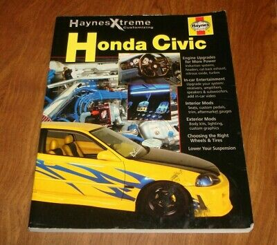HAYNES XTREME CUSTOMIZING HONDA CIVIC NO. 11373 MANUAL Haynes Xtreme Customizing Manual