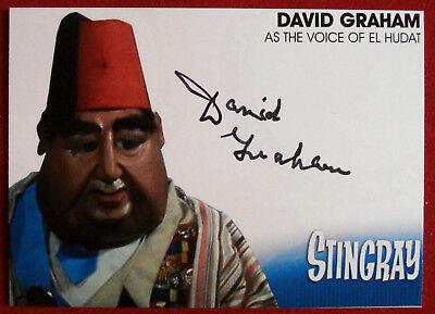 STINGRAY - DAVID GRAHAM, as the voice of El Hudat - AUTOGRAPH CARD DG2 (2017)