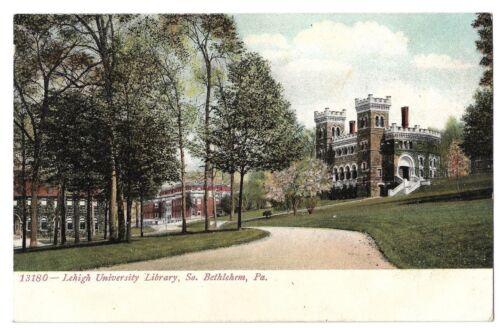 Postcard: Library, Lehigh University, Bethlehem PA  Postally cancelled 1907