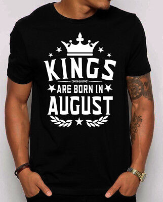 Kings Are Born in August Men's T-shirt. gift for him. Best Birthday shirt.