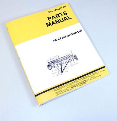 Parts Manual For John Deere Van Brunt Fb-a Fertilizer Grain Drill Catalog Seed