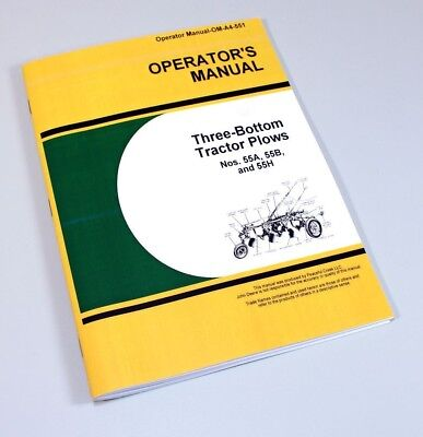 Operators Manual For John Deere 55a 55b 55h 3 Bottom Tractor Plow Powr-trol