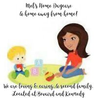 Mel's Home Daycare Bovaird and Kennedy $30 per day