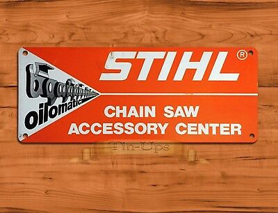 "TIN SIGN ""Stihl Oilomatic""  Chainsaw Garage Rustic Wall Decor"