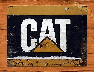 "TIN SIGN ""Caterpillar Cat"" Vintage Heavy Equipment Rustic Wall Decor"