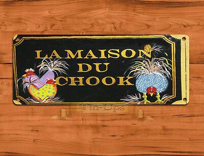 "TIN SIGN ""La Maison Du Chook"" Australian  Chicken Kitchen Wall Decor"