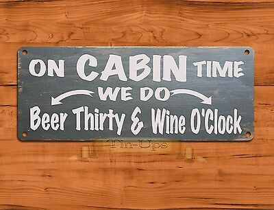 "TIN SIGN ""Cabin Time"" Rustic Beer Wine Leisure Wall Decor"