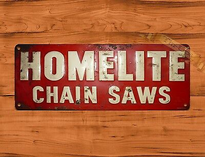 "TIN SIGN ""Homelite Old"" NOT EMBOSSED Garage Chainsaw Rustic Wall Decor"