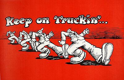 Vintage Robert Crumb Keep On Truckin' Poster Replica 13 x 19