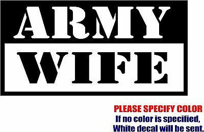 Army Wife Graphics - Army Wife #03 Graphic Die Cut decal sticker Car Truck Boat Window Bumper 12
