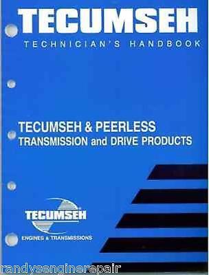 Tecumseh Peerless Transmission Technician S Handbook Manual 691218 740045