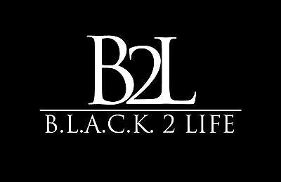 B.L.A.C.K. 2 Life