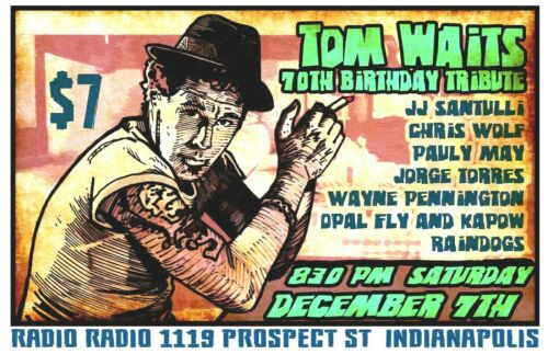 TOM WAITS TRIBUTE SHOW gig posteR INDIANAPOLIS