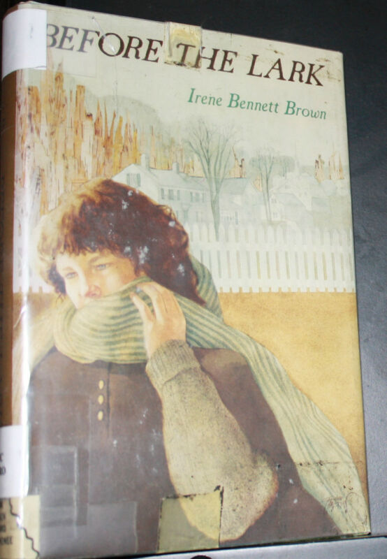 Before the Lark by Irene Bennett Brown, Laminated Hardcover, Ex-Library - GOOD