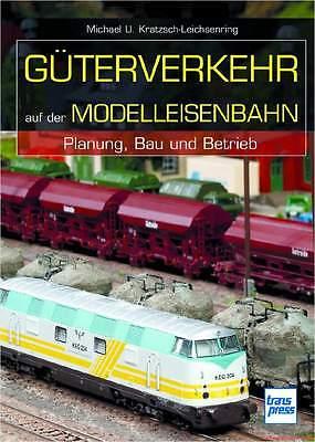 Fachbuch Güterverkehr auf der Modelleisenbahn, Planung, Bau, Betrieb, TOP Buch
