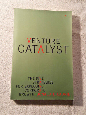 Venture Catalyst   2002   Donald L  Laurie   First Paperback Printing