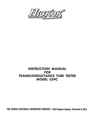 Hickok 539c Tube Tester Manual With Supplementary Tube Data