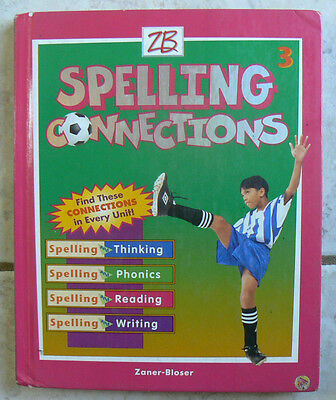 Zaner Bloser Spelling Connections 3 3Rd Nice Hc  Clean  2004