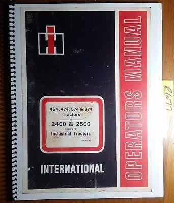 Ih International 454 474 574 674 2400 2500 Series A Industrial Tractor Op Manual