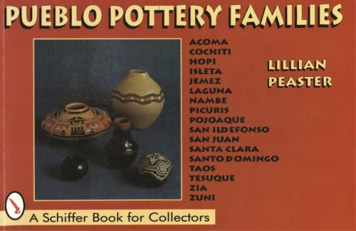 American Pueblo Indian Pottery - Types Makers Dates / In-Depth Illustrated Book