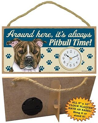 Brindle Pit Bull CLOCK-Around here it's always (Breed) Time-Hang or Easel Back