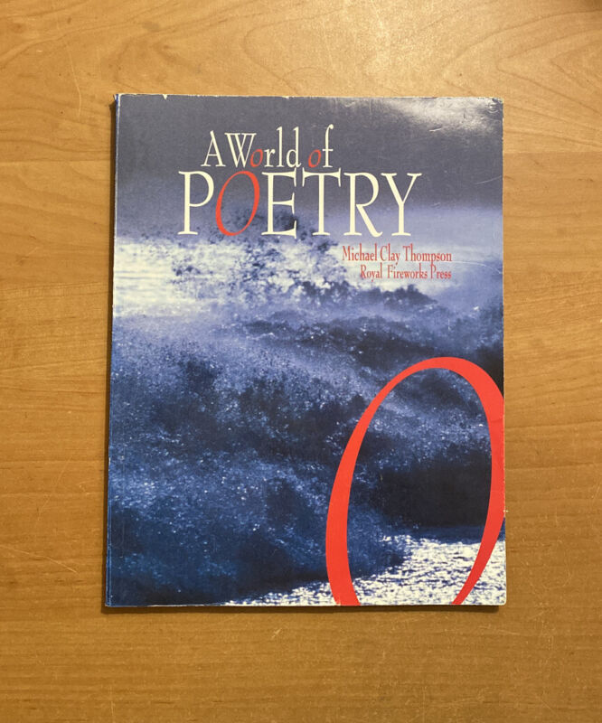 A World Of Poetry Student Edition - Mct - Royal Fireworks Press