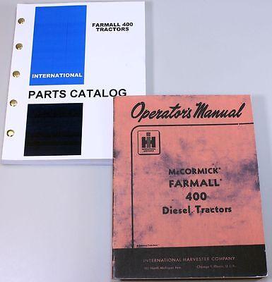 Ih International Farmall 400 Deisel Tractor Owner Operator Parts Manual Catalog