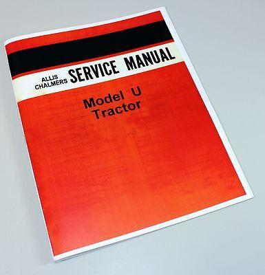Allis Chalmers U Uc Tractor Service Repair Manual Technical Shop Book