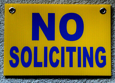 No Soliciting Plastic Coroplast Sign 8x12  With Grommets Yellow