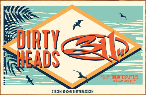 DIRTY HEADS | 311 2019 Tour Ltd Ed New RARE Poster Display! THE INTERUPTERS