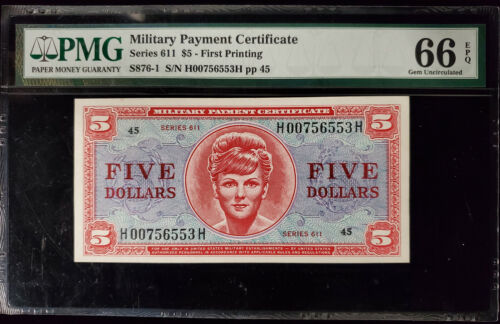 $5 Series 611 Military Payment Certificate MPC PMG 66 EPQ Gem Uncirculated