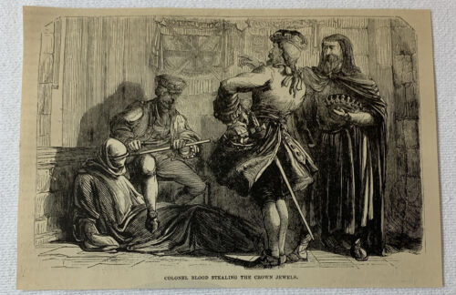 1877 magazine engraving ~ COLONEL THOMAS BLOOD STEALING THE CROWN JEWELS