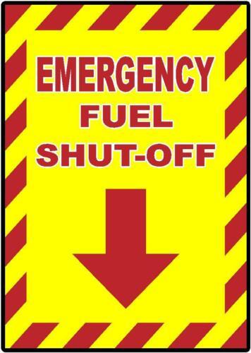 EMERGENCY FUEL SHUT OFF GAS STATION DECAL SAFETY SIGN STICKER OSHA