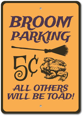 Broom Parking Sign, Witch Broom Decor, Halloween Sign, Toad Sign ENSA1002974 - Halloween Parking Signs