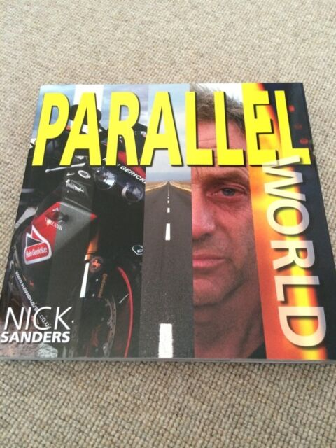 Nick Sanders PARALLEL WORLD paperback SIGNED Around Globe on an R1       PARALLE