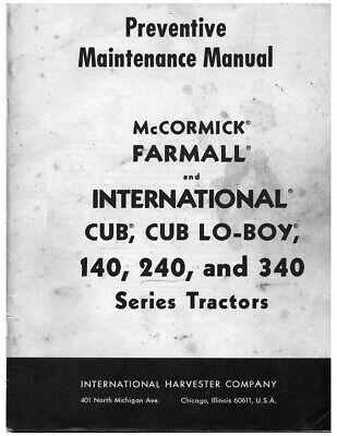 Ih Farmall Mccormick 240 Cub Cub Lo-boy 140 240 340 Series Tractors Mainten