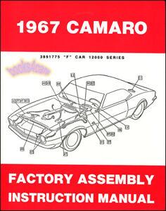 CAMARO ASSEMBLY MANUAL 1967 FACTORY REPAIR SHOP RESTORATION GUIDE BOOK