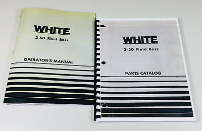 White 2-50 Field Boss Tractor Operators Owners Manual Parts Catalog Set