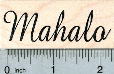 Mahalo Rubber Stamp, Hawaiian Sentiment, Thank you E31808 WM