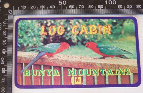 VINTAGE LOG CABIN BUNYA MOUNTAINS QLD AUSTRALIA SOUVENIR PROMO VINYL STICKER