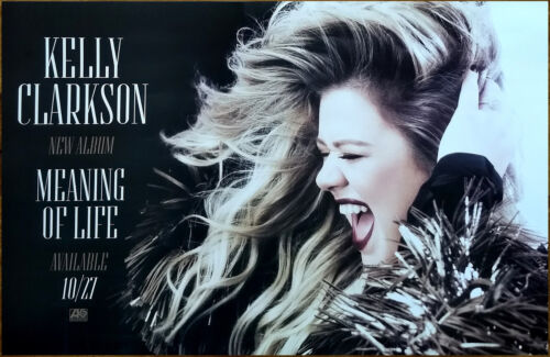 KELLY CLARKSON Meaning Of LIfe Ltd Ed New RARE Poster +BONUS Pop Rock Poster!