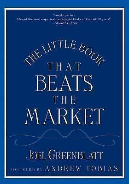 The Little Book That Beats the Market (Little Books..., Joel Greenblatt Hardback