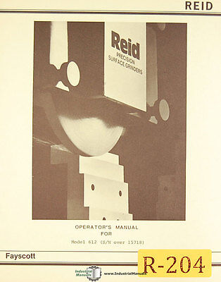 Reid Fayscott 612 Surface Grinder Sn Over 15718 Parts Assemblies Manual