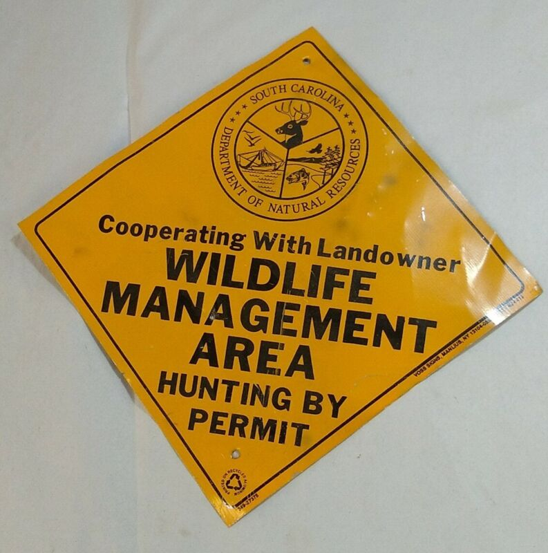 SC South Carolina Wildlife  DNR Management Area Hunting by Permit metal sign