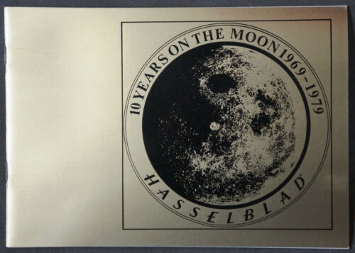 HASSELBLAD 10 YEARS ON THE MOON 1969-1979 BROCHURE BOOKLET APOLLO 11-17, NEW!