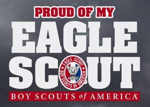 BOY SCOUT OFFICIAL COLLECTORS PROUD OF MY EAGLE SCOUT DECAL MOM DADS CAR TRUCK