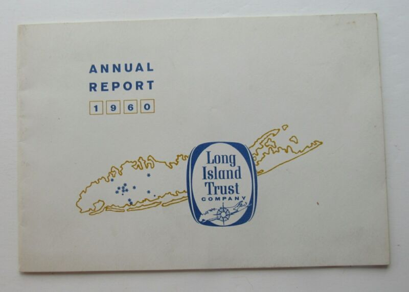 Annual Report For The Long Island Trust Co. 1960