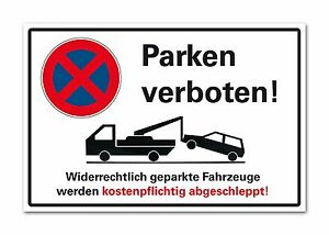 Halteverbot Schild Parken verboten Parkverbot Hinweis Hartschaumplatte 3mm