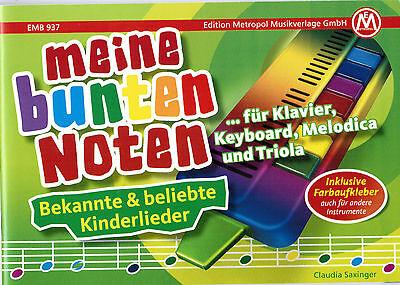 Melodica / Keyboard Noten : Meine bunten Noten FARBEN Kinderlieder ANFÄNGER ()