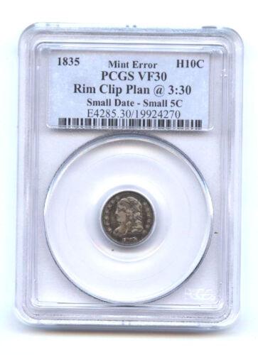 1835 H 10c -pcgs Vf 30- Rim Clip Plan @3:30-small Date-small 5c-rare Mint Error-